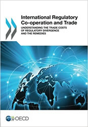 International regulatory co-operation and trade : understanding the trade costs of regulatory divergence...